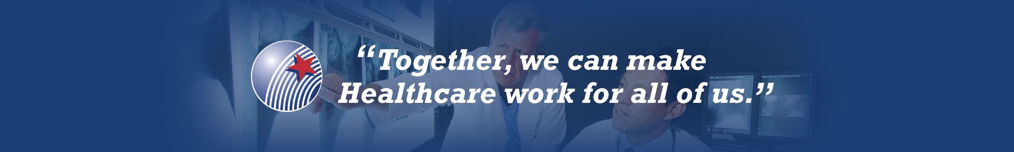 banner-together-we-can-make-healthcare-work-for-us